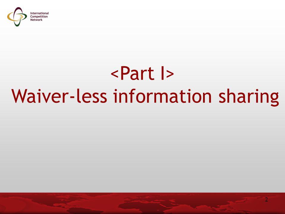 Waiver-less information sharing