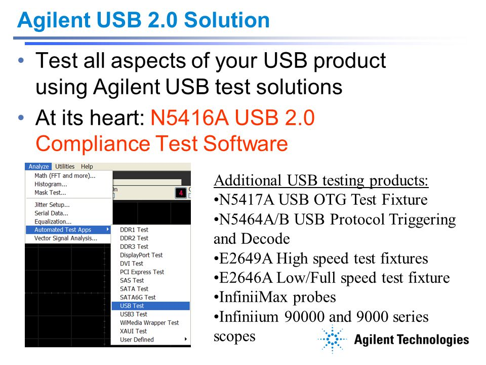 Test all aspects of your USB product using Agilent USB test solutions