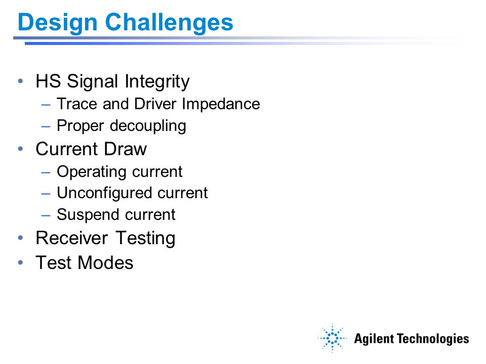 Design Challenges HS Signal Integrity Current Draw Receiver Testing