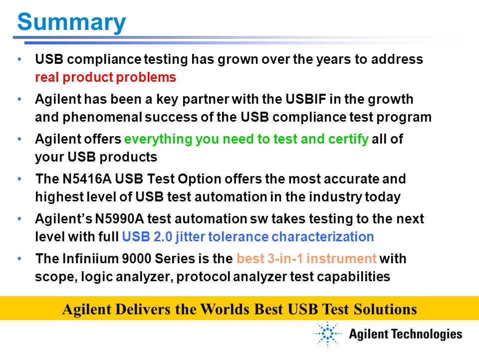 Agilent Delivers the Worlds Best USB Test Solutions