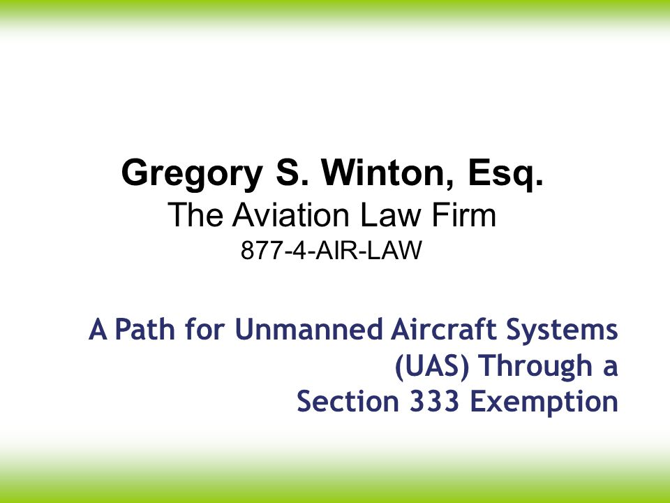 Gregory S. Winton, Esq. The Aviation Law Firm