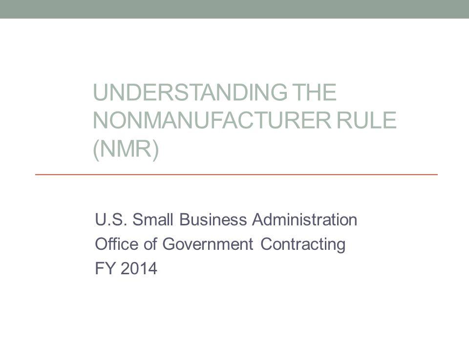 Understanding the NonManufacturer Rule (NMR)