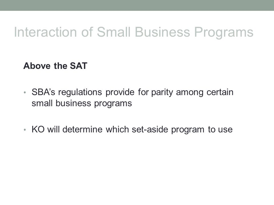 Interaction of Small Business Programs