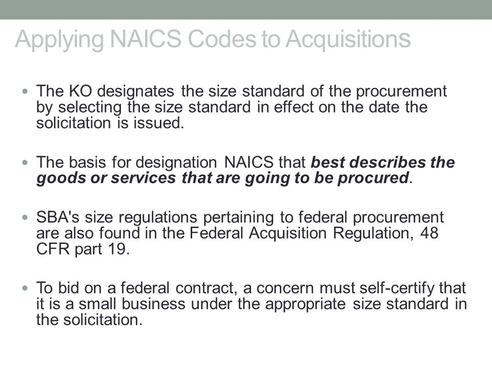 Applying NAICS Codes to Acquisitions