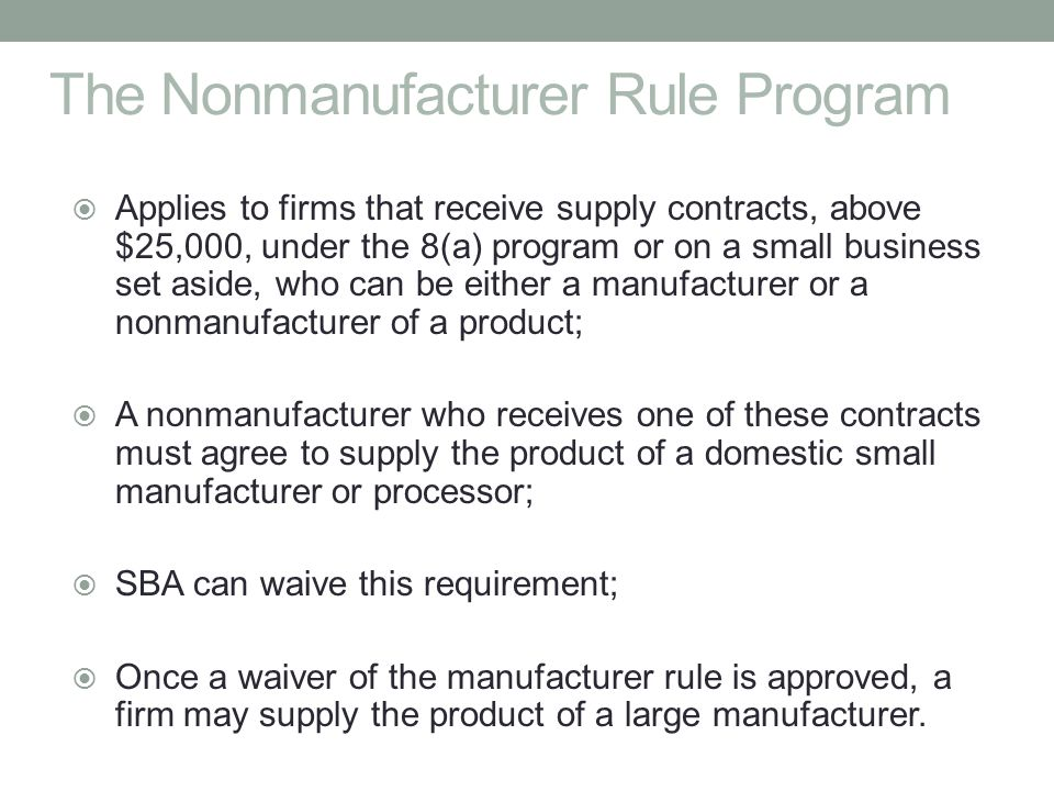 The Nonmanufacturer Rule Program