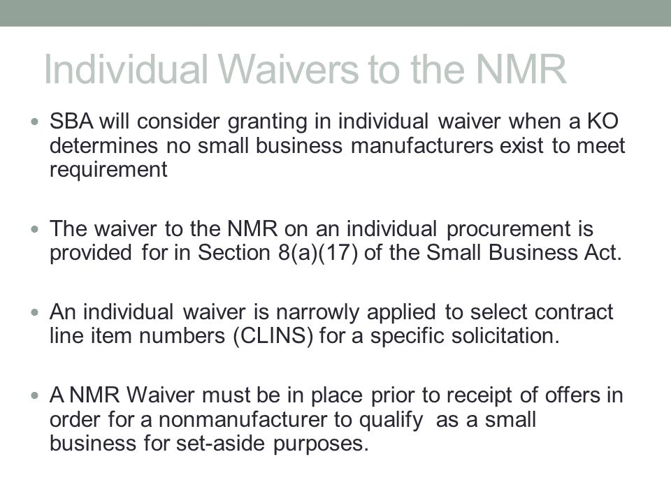 Individual Waivers to the NMR