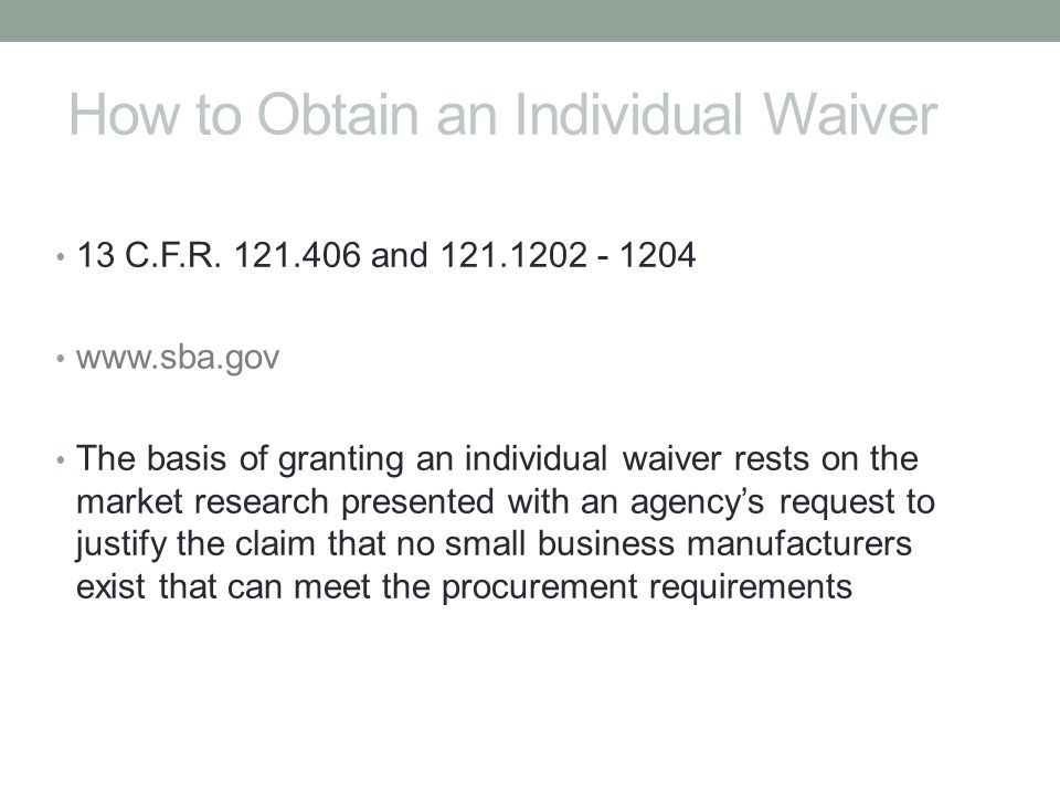 How to Obtain an Individual Waiver