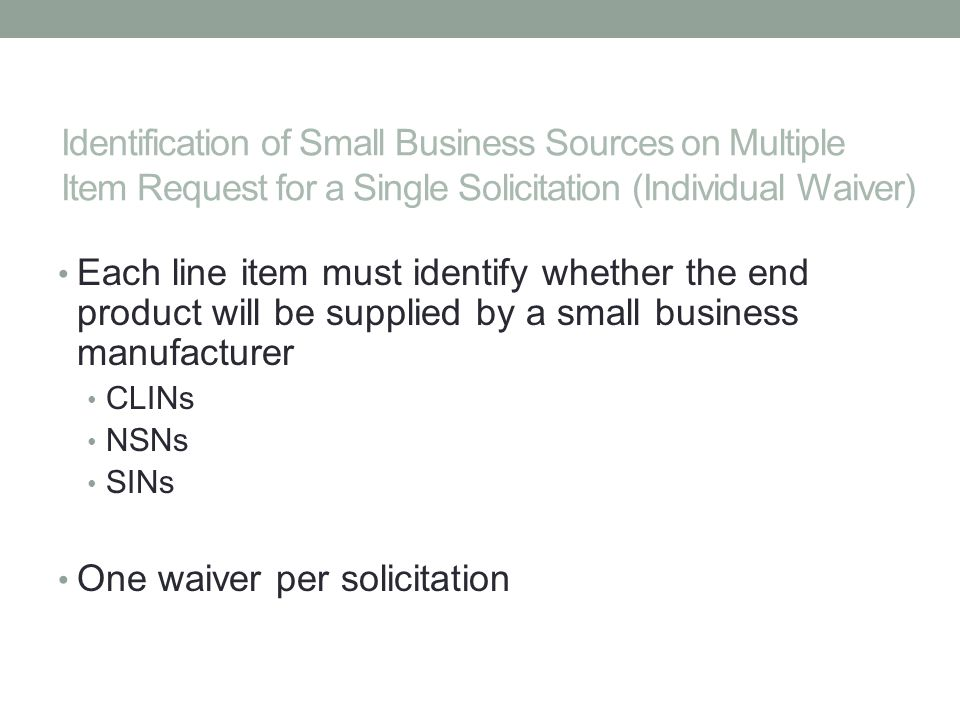 One waiver per solicitation