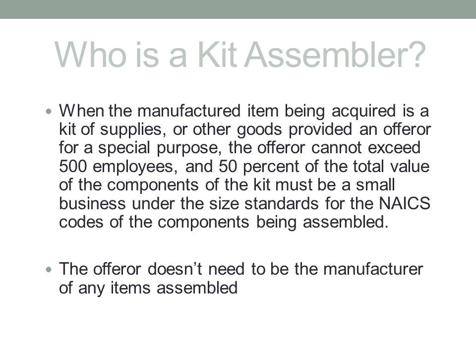 Who is a Kit Assembler
