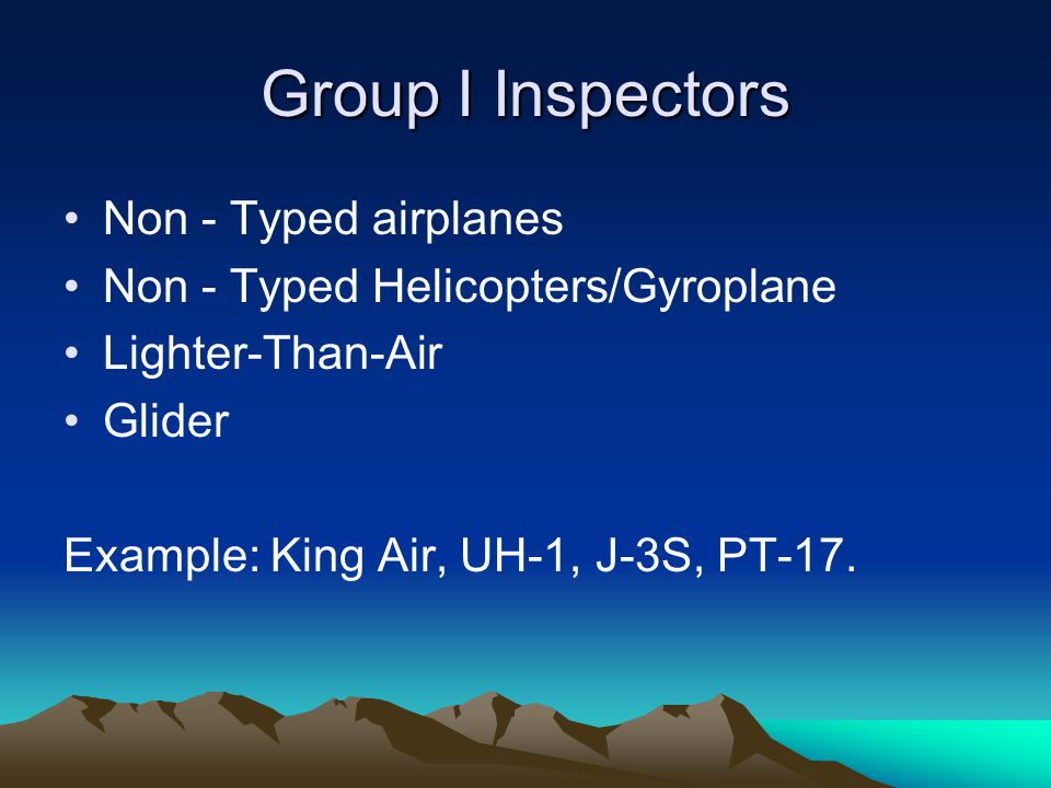 Group I Inspectors Non - Typed airplanes