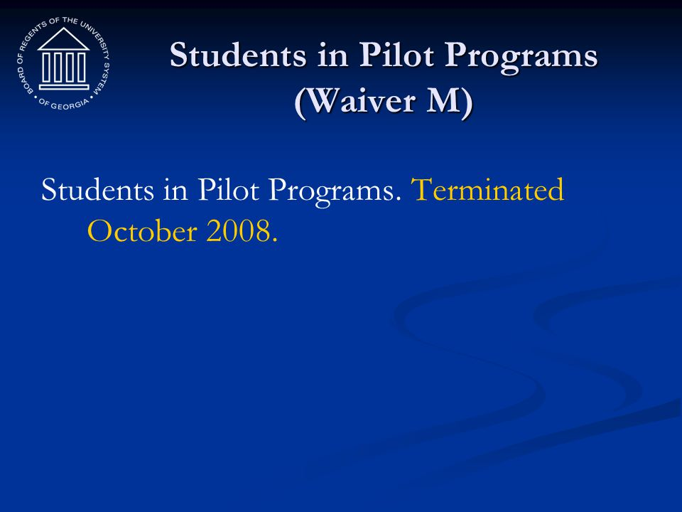Students in Pilot Programs (Waiver M)