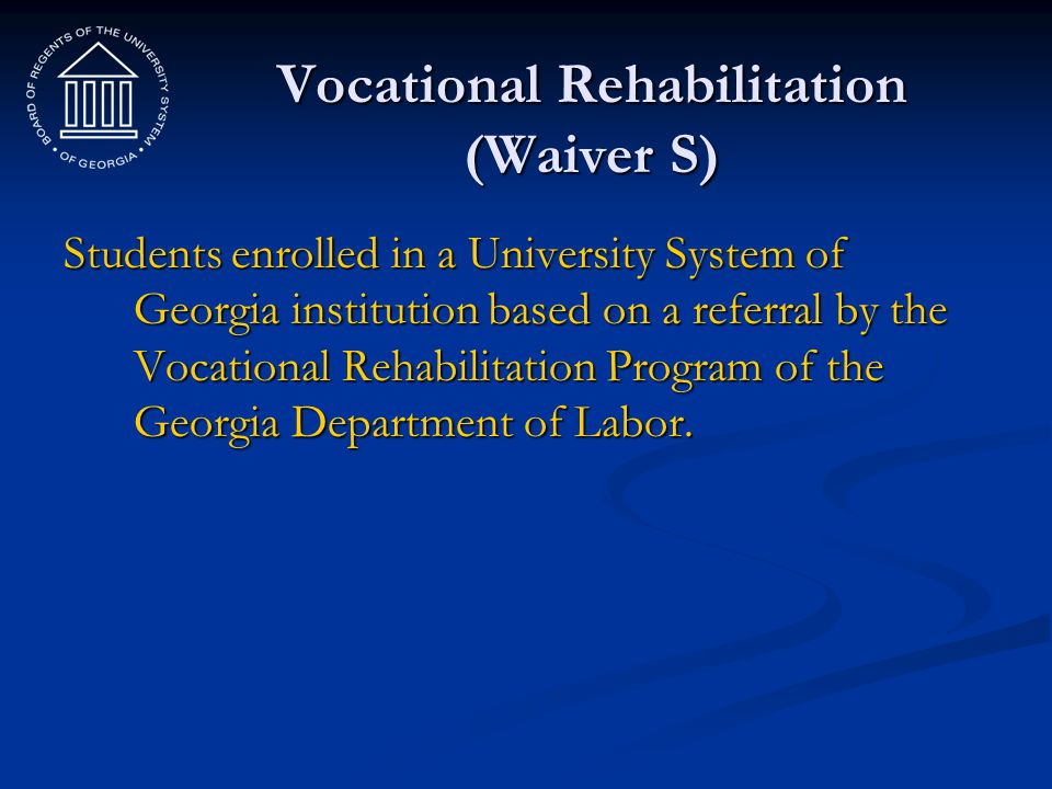 Vocational Rehabilitation (Waiver S)