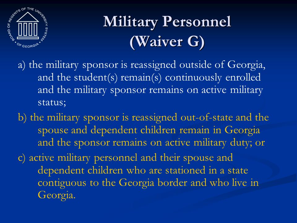 Military Personnel (Waiver G)
