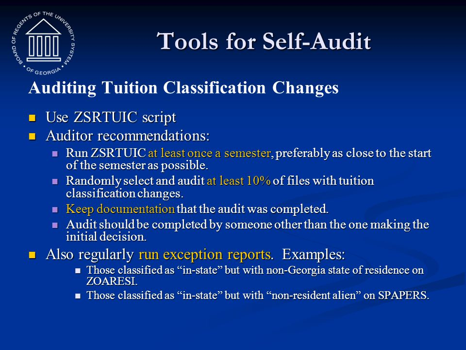 Tools for Self-Audit Auditing Tuition Classification Changes