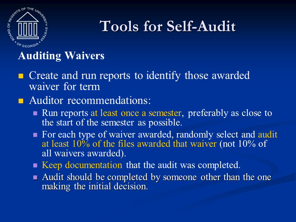 Tools for Self-Audit Auditing Waivers