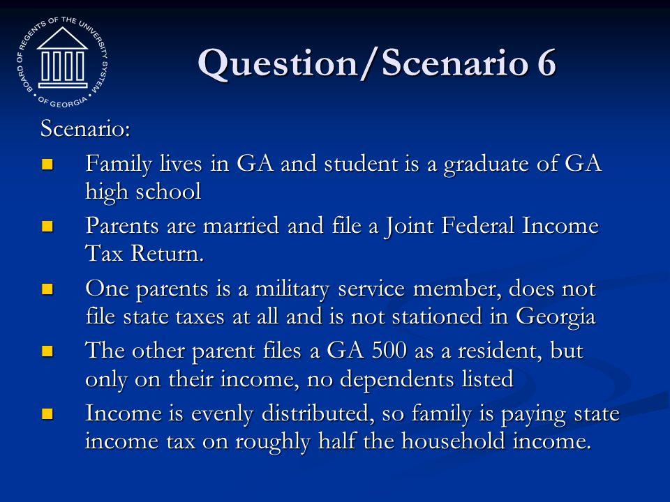 Question/Scenario 6 Scenario: