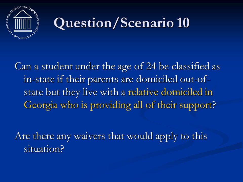 Question/Scenario 10