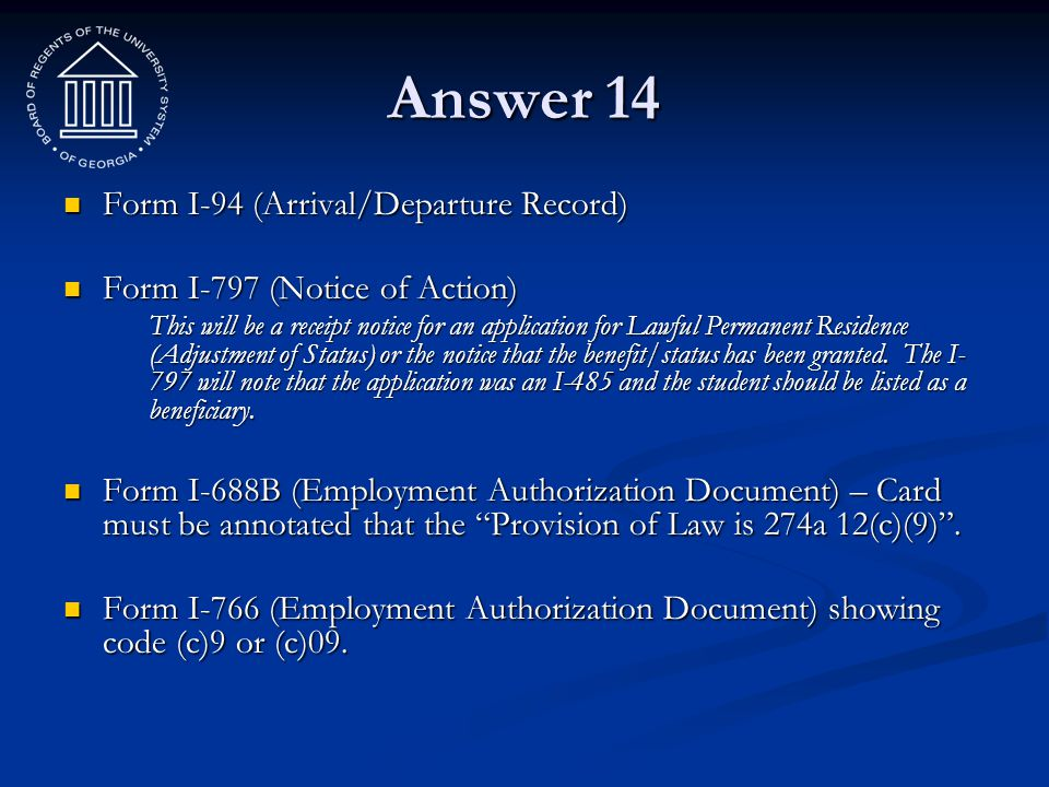Answer 14 Form I-94 (Arrival/Departure Record)