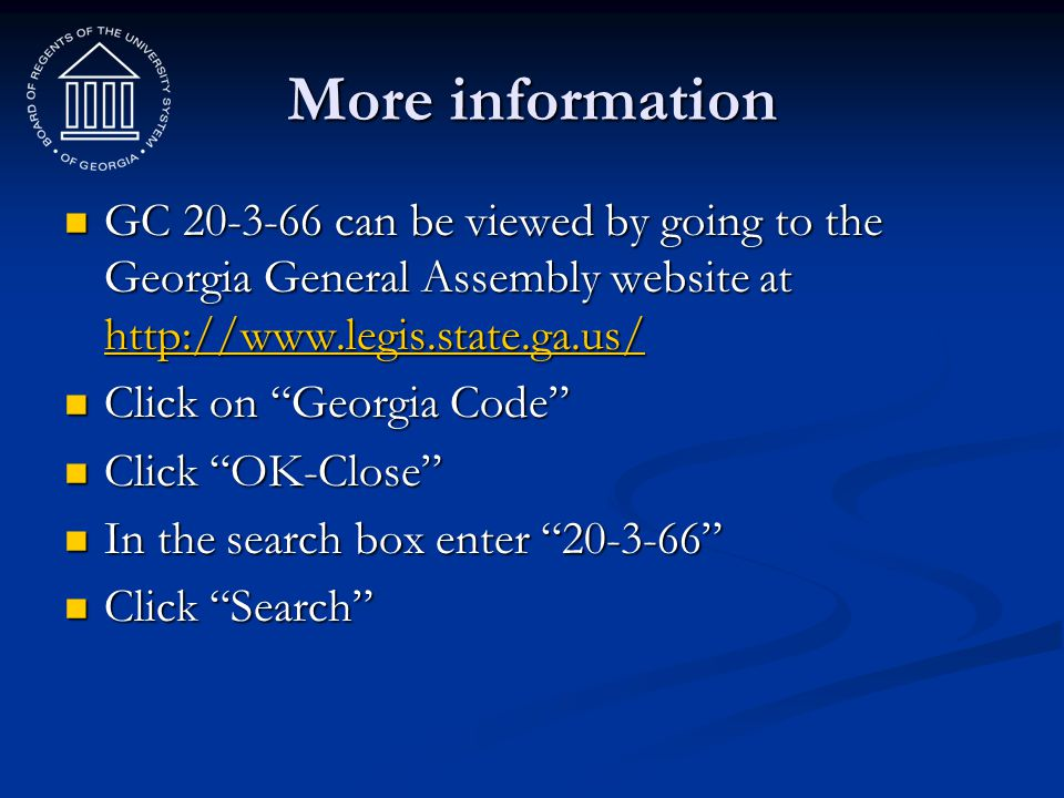 More information GC 20-3-66 can be viewed by going to the Georgia General Assembly website at http://www.legis.state.ga.us/