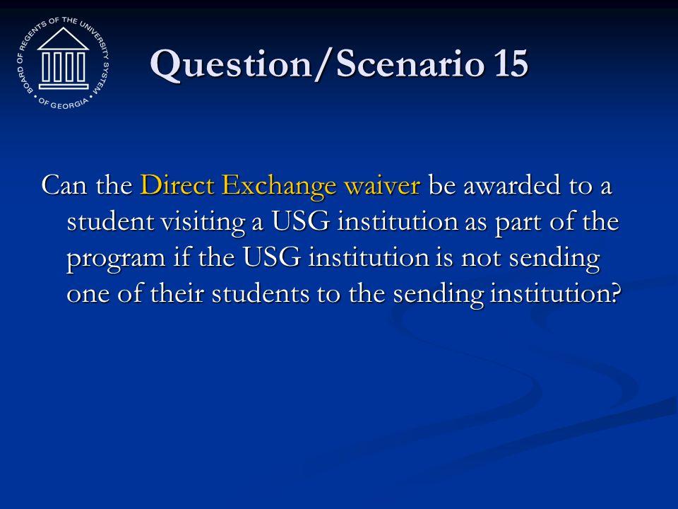 Question/Scenario 15