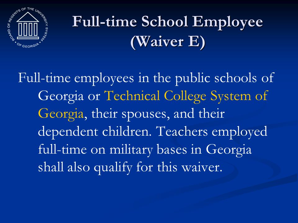 Full-time School Employee (Waiver E)