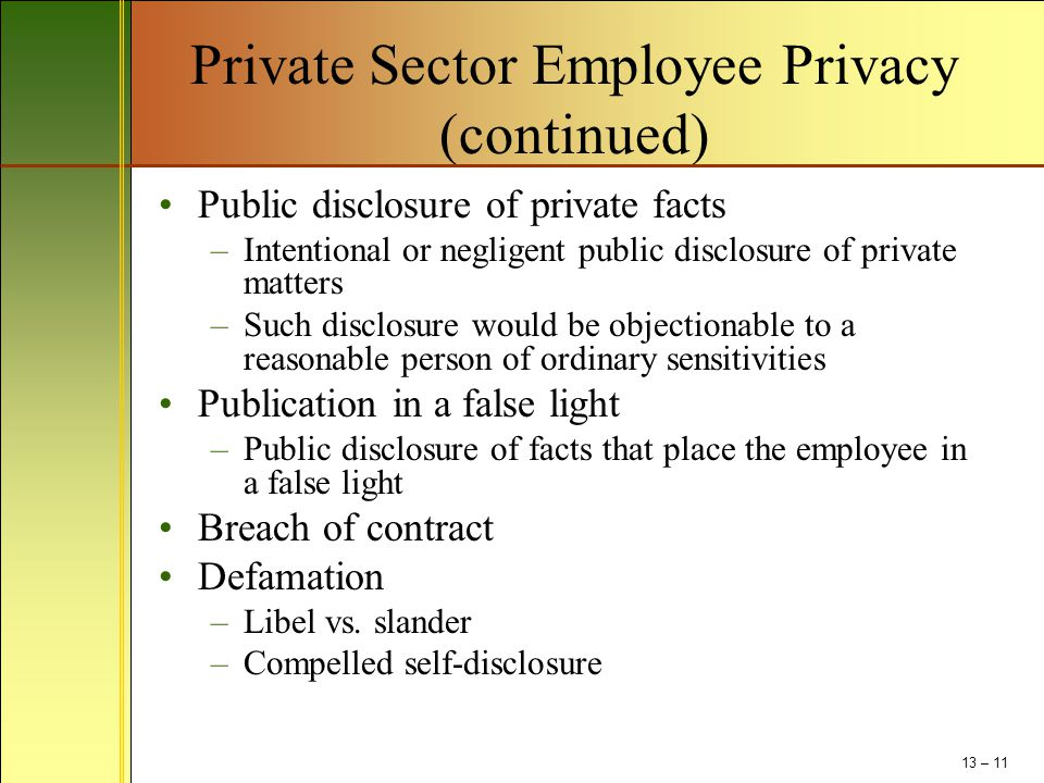 Private Sector Employee Privacy (continued)