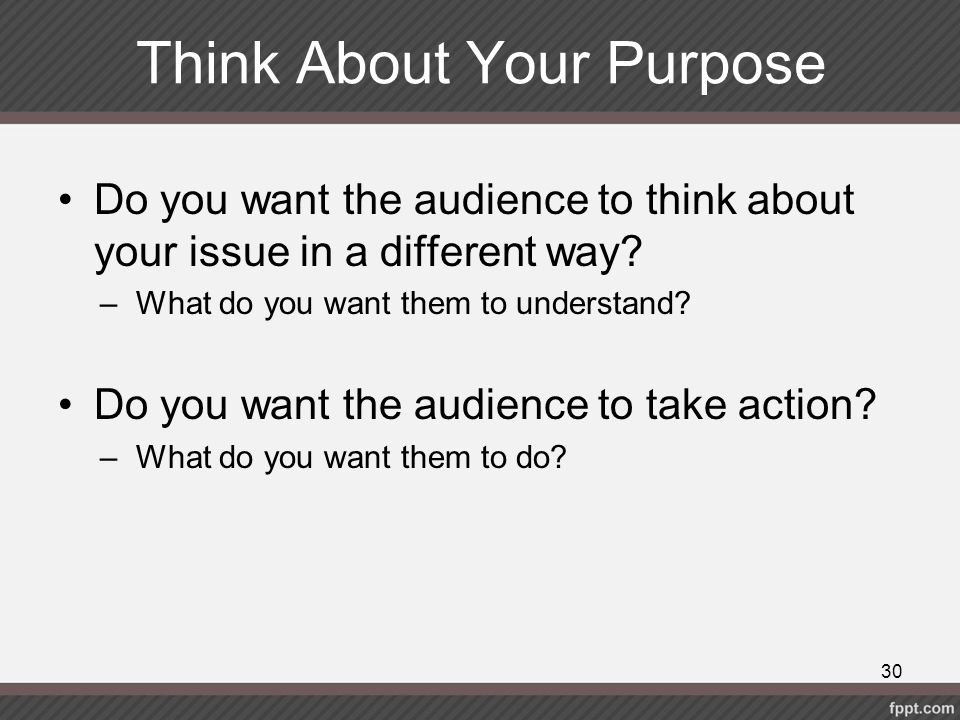 Think About Your Purpose