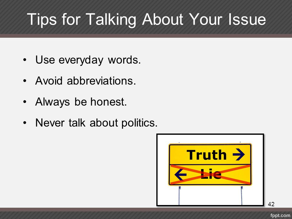 Tips for Talking About Your Issue