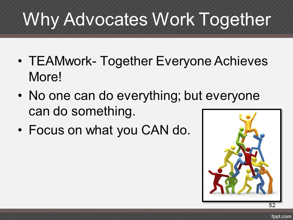 Why Advocates Work Together