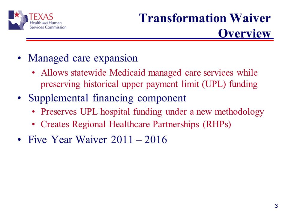 Transformation Waiver Overview