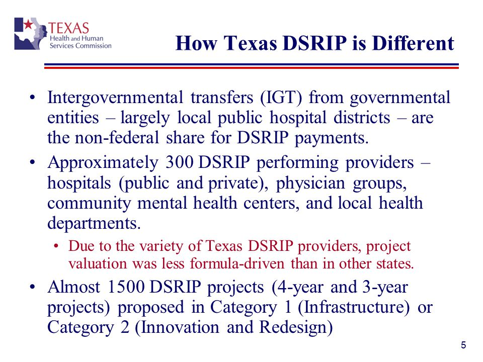 How Texas DSRIP is Different