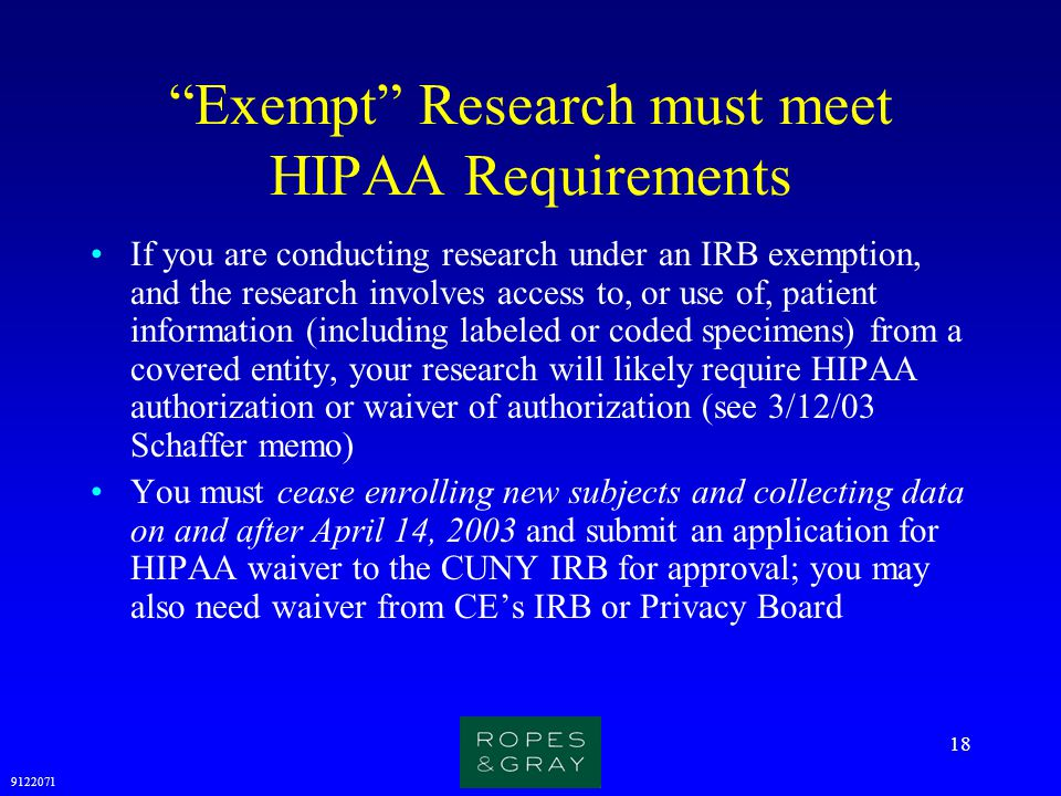 Exempt Research must meet HIPAA Requirements