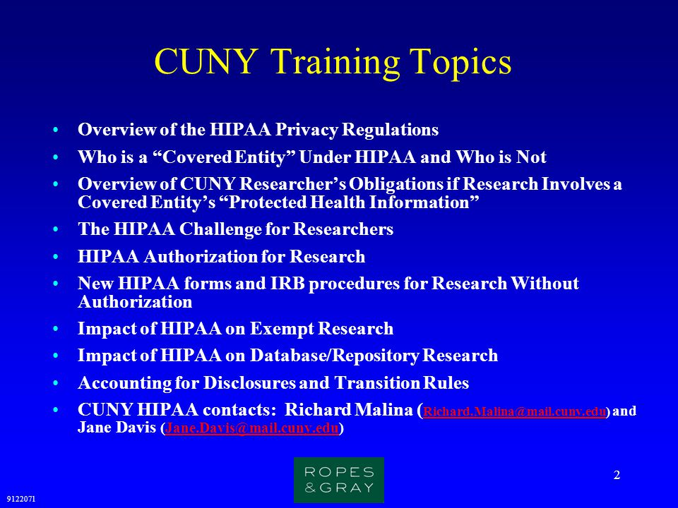 CUNY Training Topics Overview of the HIPAA Privacy Regulations