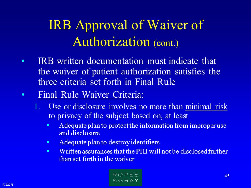 IRB Approval of Waiver of Authorization (cont.)