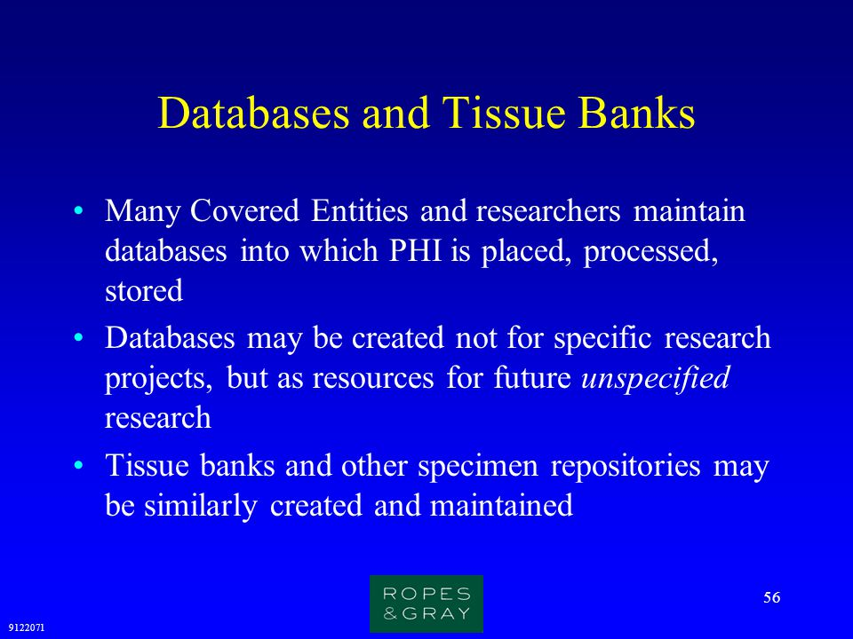 Databases and Tissue Banks