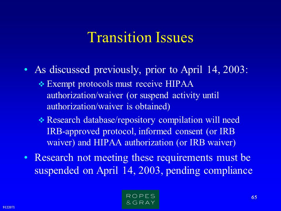 Transition Issues As discussed previously, prior to April 14, 2003: