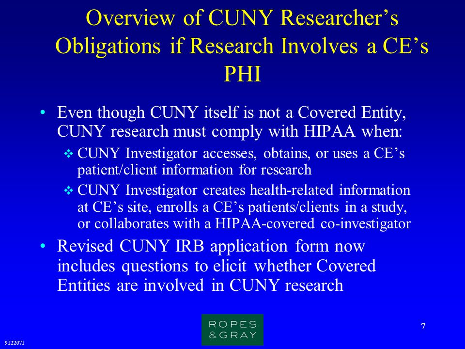 Overview of CUNY Researcher's Obligations if Research Involves a CE's PHI