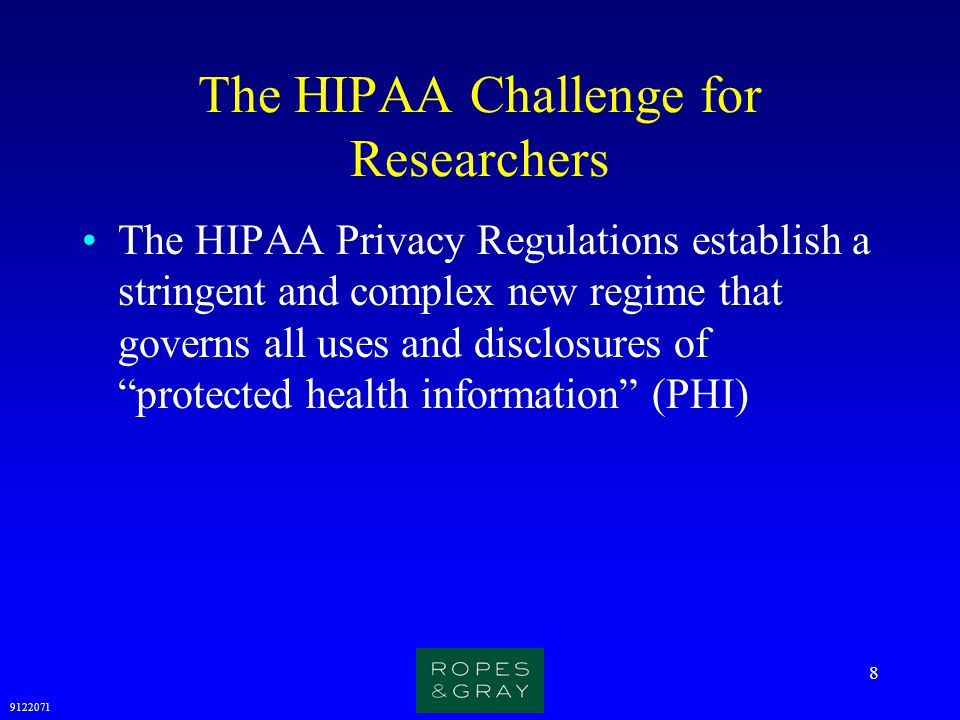 The HIPAA Challenge for Researchers