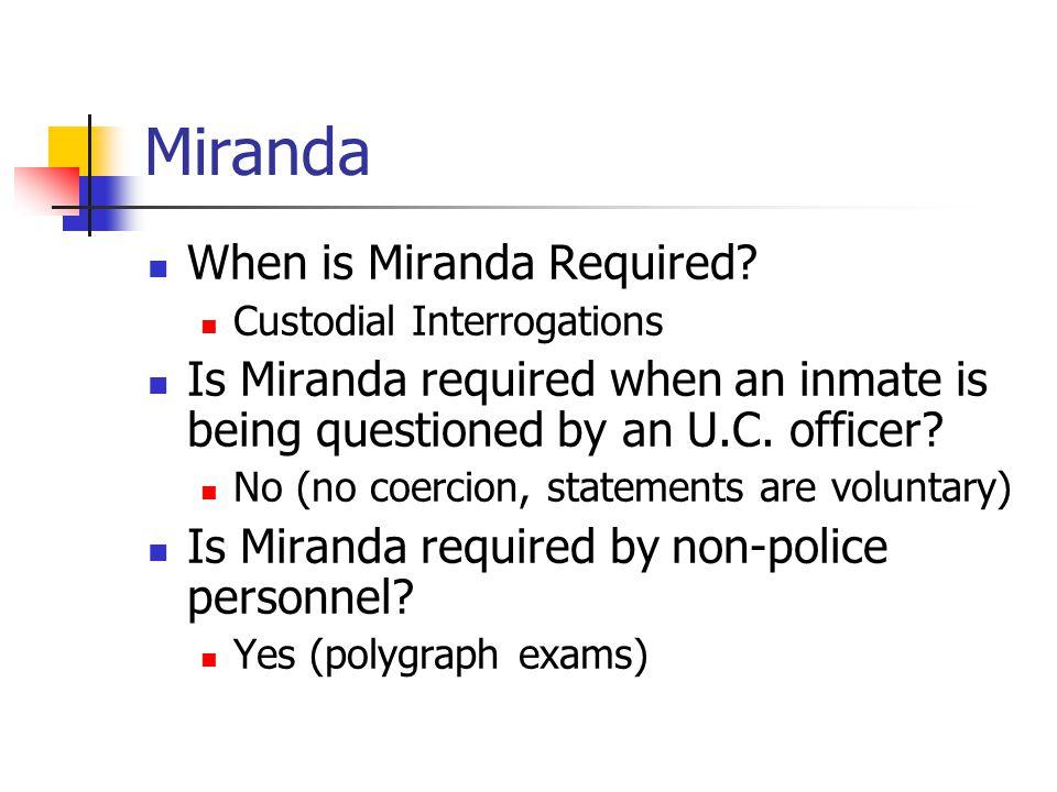 Miranda When is Miranda Required