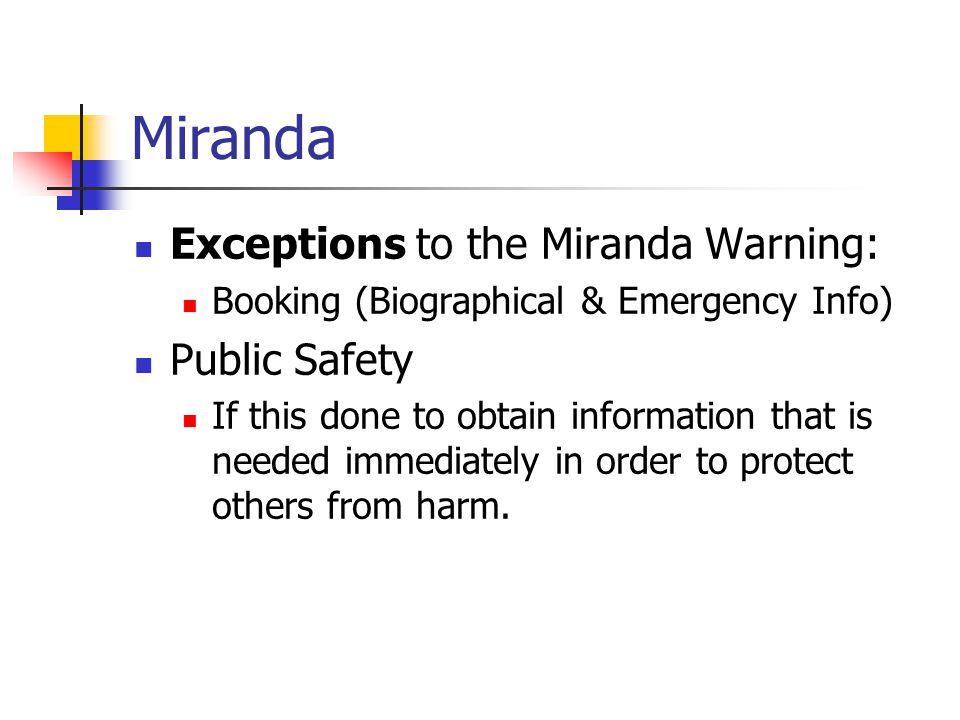 Miranda Exceptions to the Miranda Warning: Public Safety