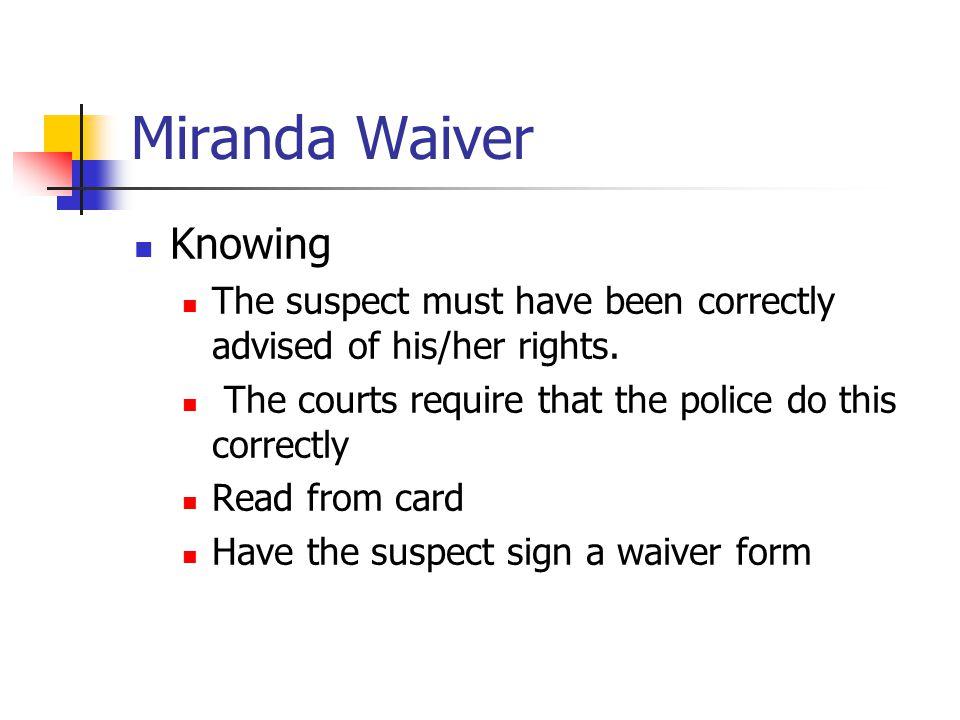 Miranda Waiver Knowing