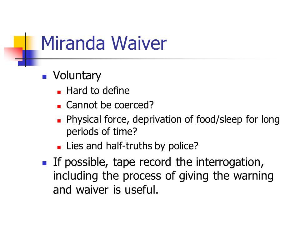 Miranda Waiver Voluntary