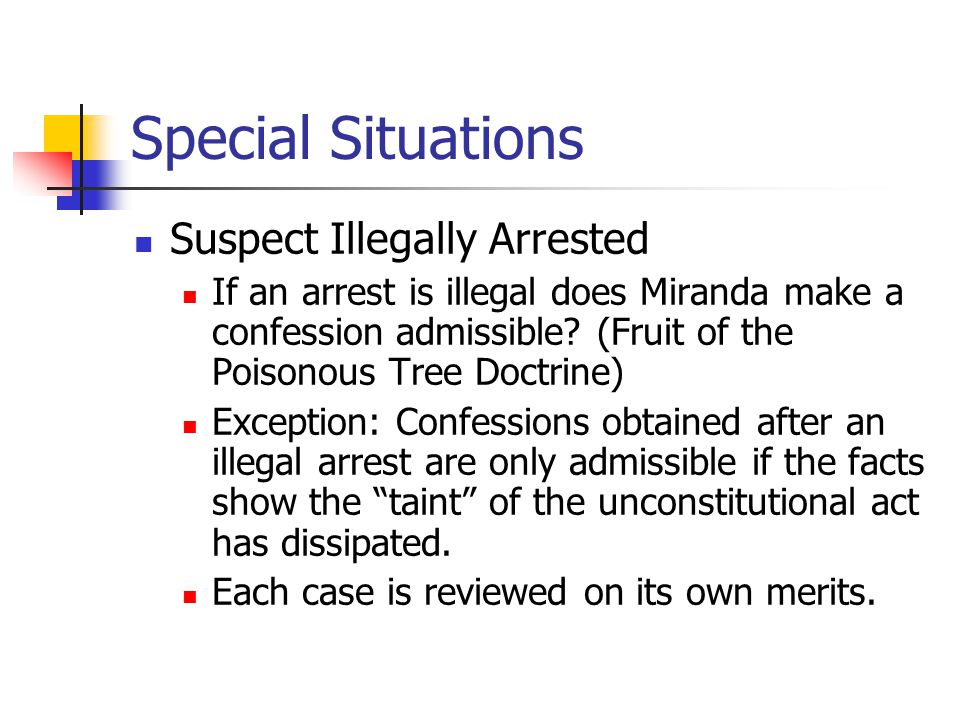 Special Situations Suspect Illegally Arrested