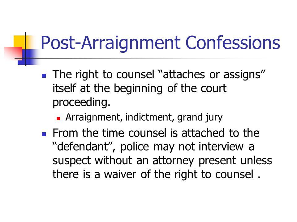 Post-Arraignment Confessions