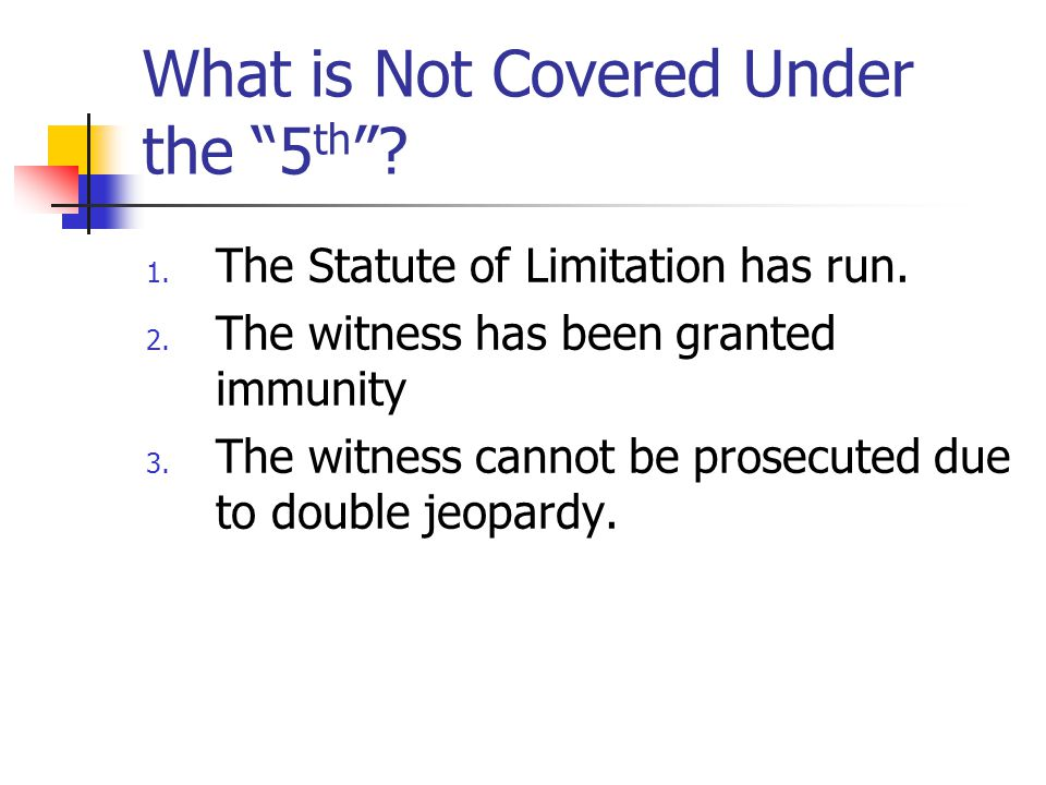 What is Not Covered Under the 5th