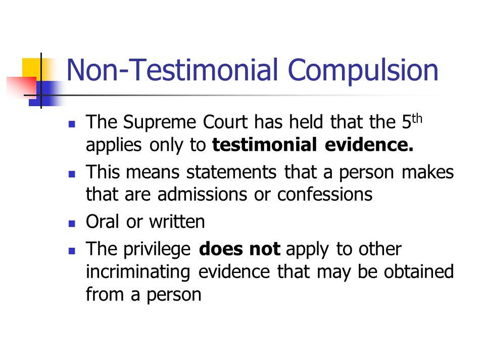 Non-Testimonial Compulsion