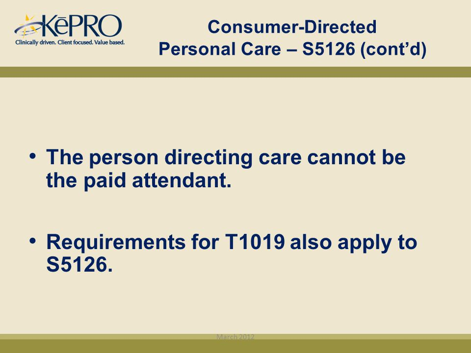Consumer-Directed Personal Care – S5126 (cont'd)