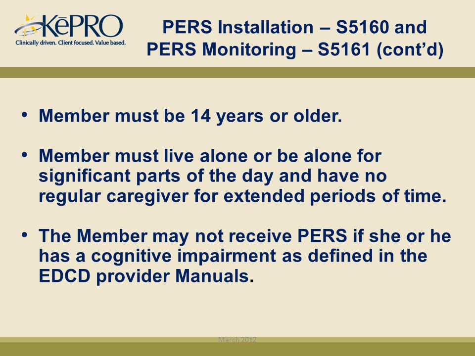 PERS Installation – S5160 and PERS Monitoring – S5161 (cont'd)