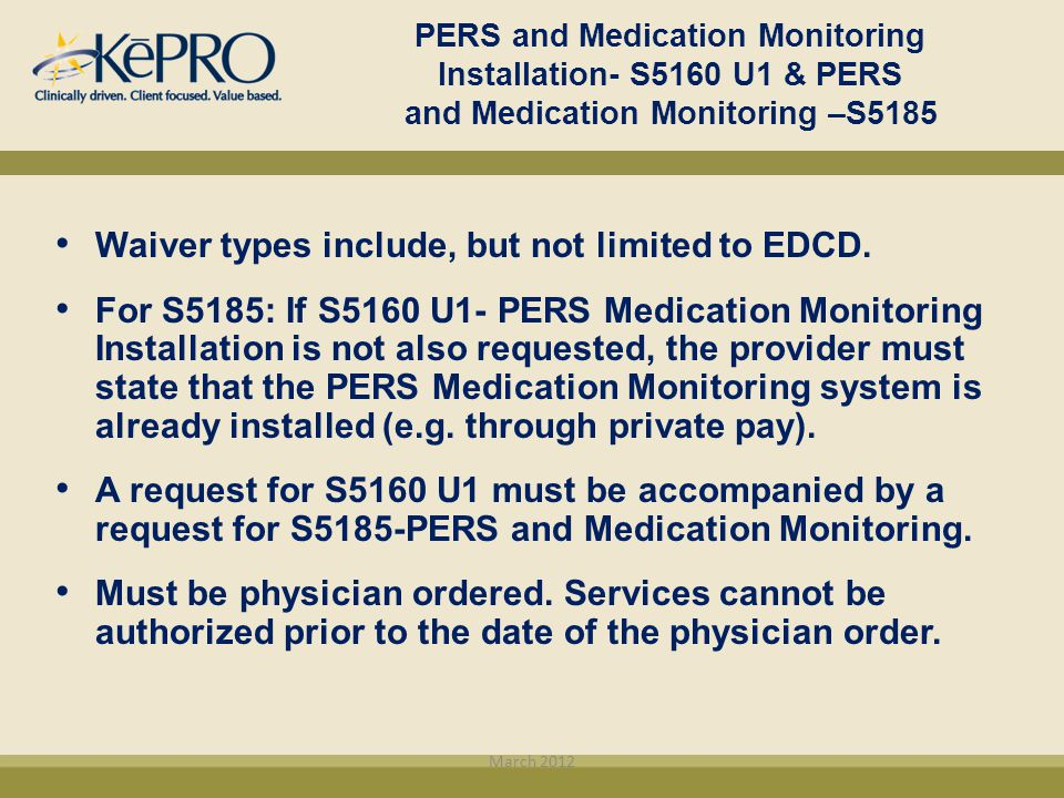 Waiver types include, but not limited to EDCD.