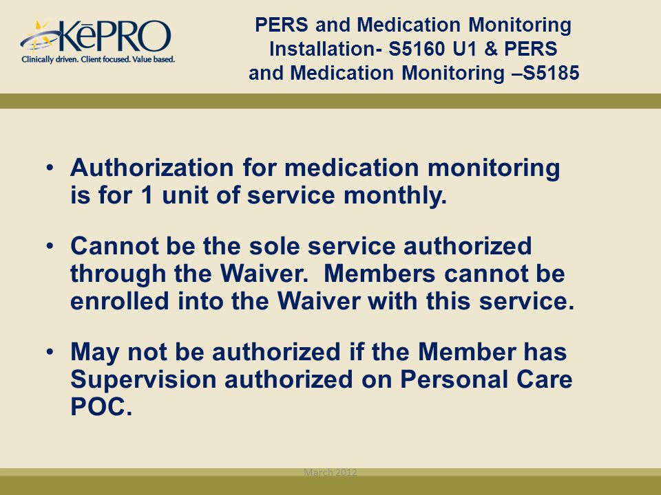 PERS and Medication Monitoring Installation- S5160 U1 & PERS and Medication Monitoring –S5185